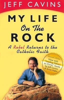 My Life on the Rock: A Rebel Returns to the Catholic Faith als Taschenbuch