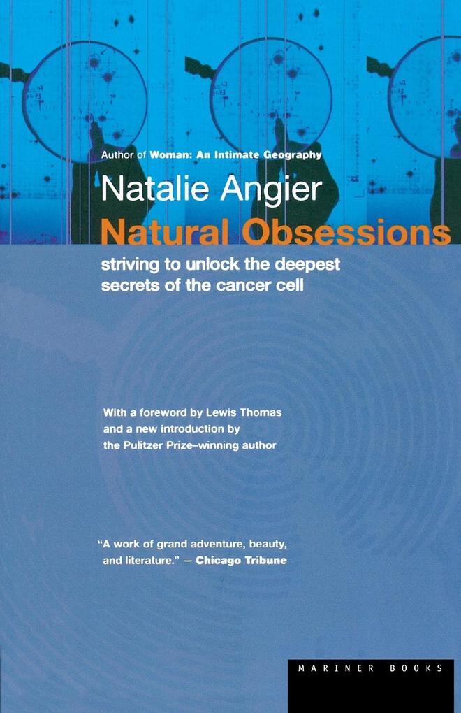 Natural Obsessions: Striving to Unlock the Deepest Secrets of the Cancer Cell als Taschenbuch