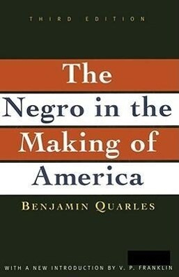 Negro in the Making of America: Third Edition Revised, Updated, and Expanded als Taschenbuch