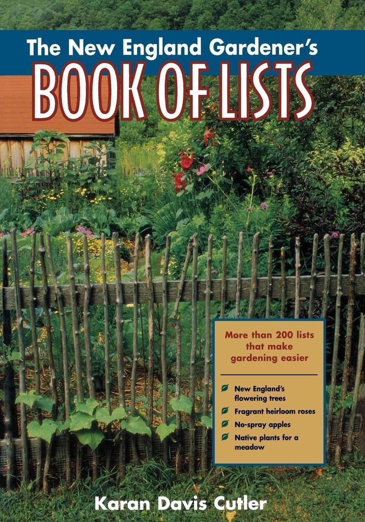 The New England Gardener's Book of Lists als Taschenbuch