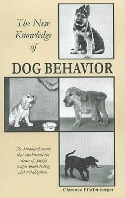 New Knowledge of Dog Behavior als Taschenbuch
