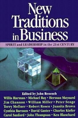 New Traditions in Business: Spirit and Leadership in the 21st Century als Taschenbuch