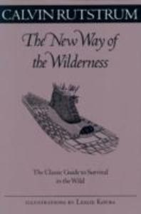 The New Way of the Wilderness: The Classic Guide to Survival in the Wild als Taschenbuch