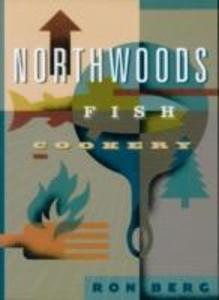 Northwoods Fish Cookery als Taschenbuch