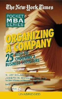 Organizing a Company: 25 Keys to Choosing a Business Structure als Hörbuch