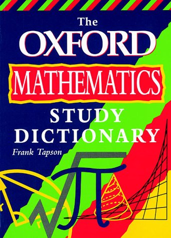 The Oxford Mathematics Study Dictionary als Buch
