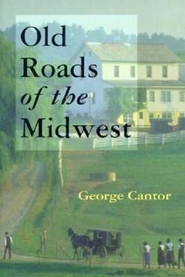 Old Roads of the Midwest als Taschenbuch