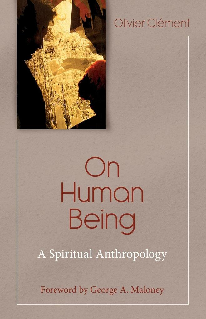 On Human Being: Spiritual Anthropology als Taschenbuch