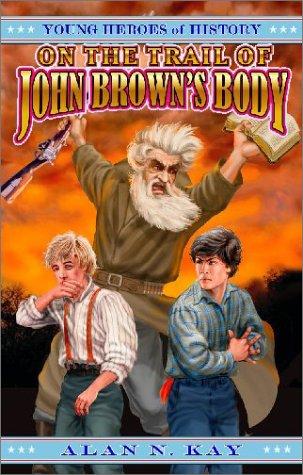On the Trail of John Brown's Body als Taschenbuch
