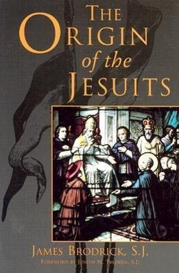 The Origin of the Jesuits als Taschenbuch