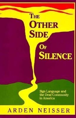 The Other Side of Silence: Sign Language and the Deaf Community in America als Taschenbuch