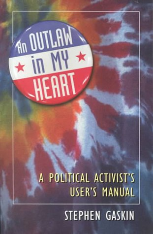 An Outlaw in My Heart: A Political Activist's User's Manual als Taschenbuch