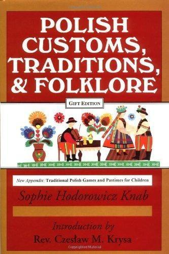 Polish Traditions, Customs, and Folklore als Buch