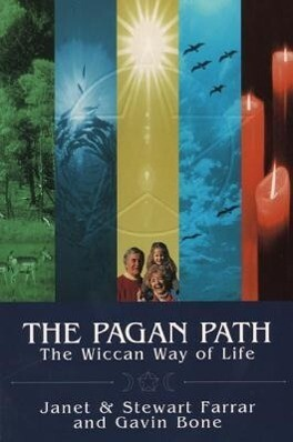 The Pagan Path: The Wiccan Way of Life als Taschenbuch