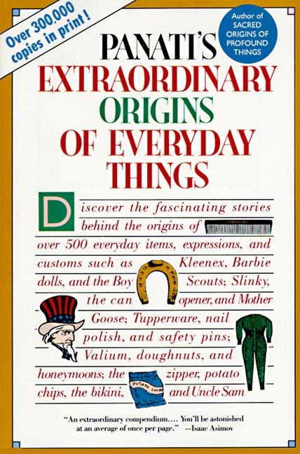 Extraordinary Origins of Everyday Things als Taschenbuch