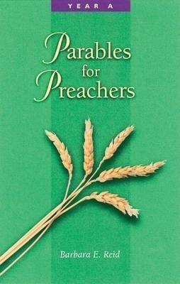 Parables for Preachers: Year A, the Gospel of Matthew als Taschenbuch