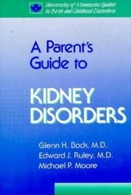 Parent's Guide to Kidney Disorders als Buch
