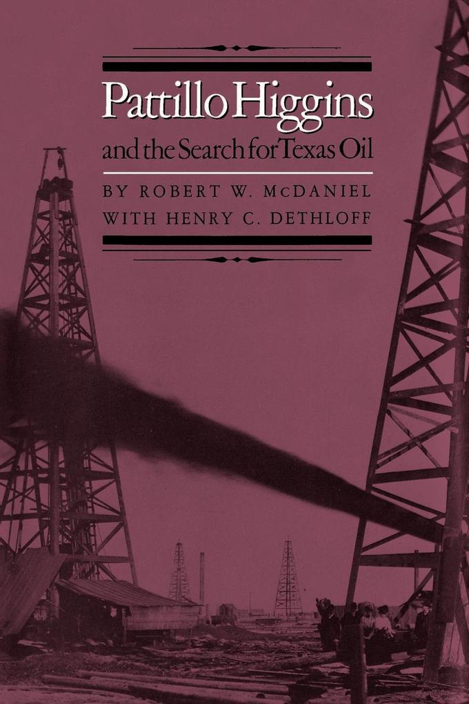Pattillo Higgins and the Search for Texas Oil als Taschenbuch