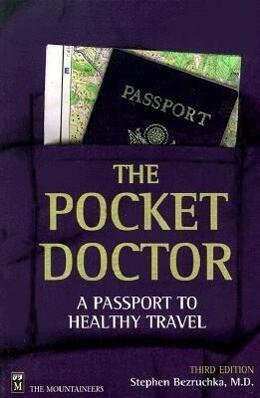 The Pocket Doctor: A Passport to Healthy Travel als Taschenbuch