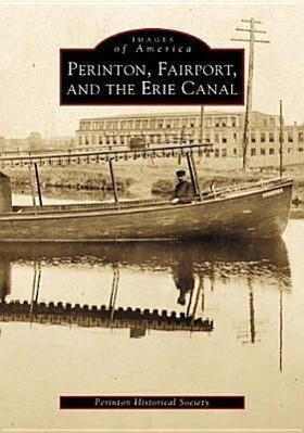 Perinton, Fairport, and the Erie Canal als Taschenbuch