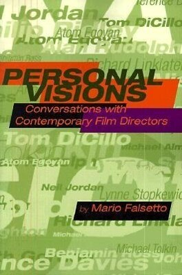 Personal Visions: Conversations with Contemporary Film Directors als Taschenbuch
