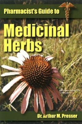 Pharmacist's Guide to Medicinal Herbs als Taschenbuch