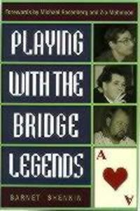 Playing with the Bridge Legends als Taschenbuch
