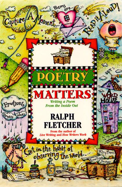 Poetry Matters: Writing a Poem from the Inside Out als Taschenbuch