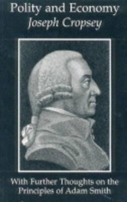 Polity and Economy: Further Thoughts Principles of Adam Smith als Taschenbuch
