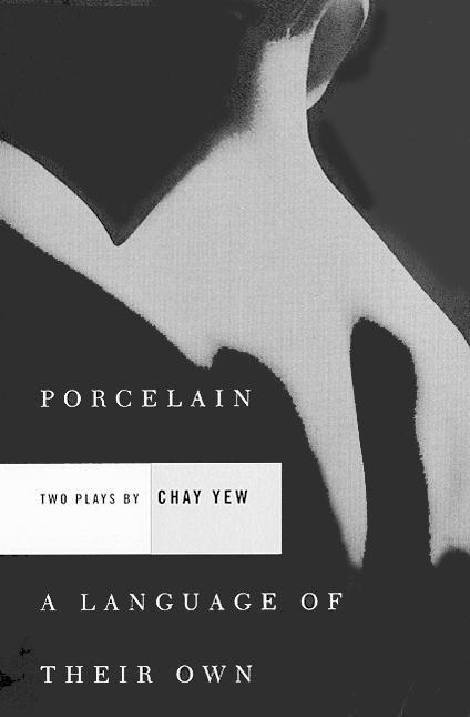 Porcelain and a Language of Their Own: Two Plays als Taschenbuch