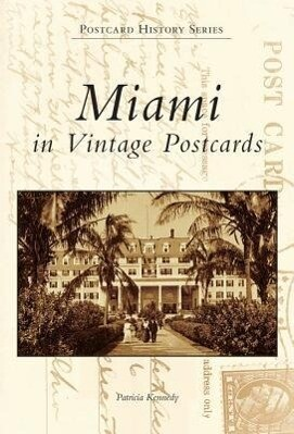 Miami in Vintage Postcards als Buch