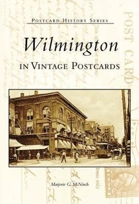 Wilmington in Vintage Postcards als Buch