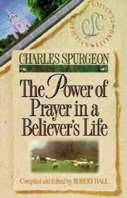 The Power of Prayer in a Believer's Life als Taschenbuch