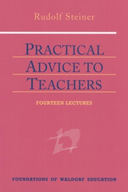 Practical Advice to Teachers als Buch