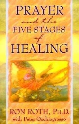 Prayer and the Five Stages of Healing als Taschenbuch