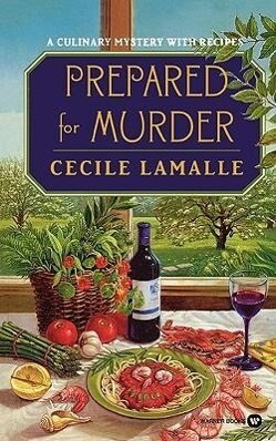 Prepared for Murder: A Culinary Mystery with Recipes als Taschenbuch