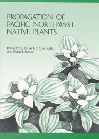 Propagation of Pacific Northwest Native Plants als Taschenbuch