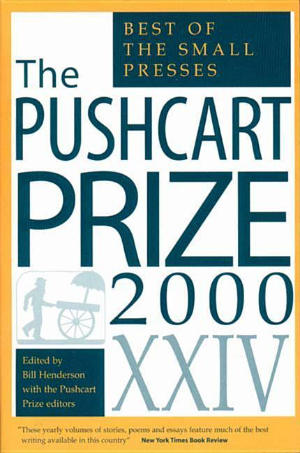 The Pushcart Prize XXIV: The Best of the Small Presses als Taschenbuch