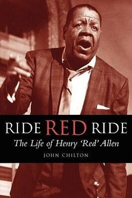Ride, Red, Ride: The Life of Henry 'Red' Allen als Taschenbuch