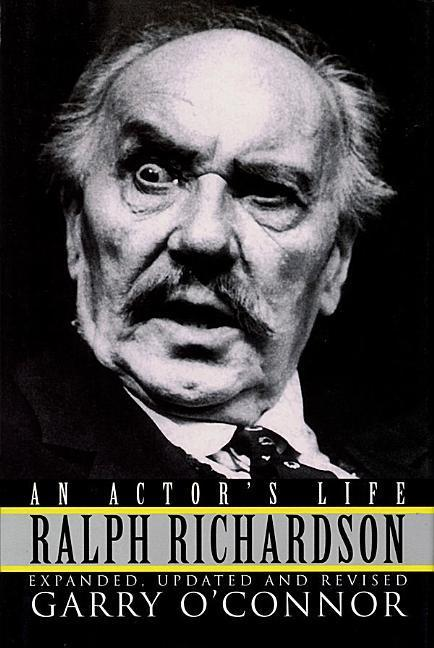 Ralph Richardson: An Actor's Life als Buch