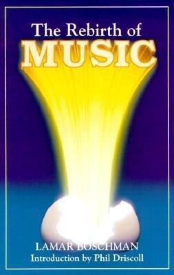 The Rebirth of Music als Taschenbuch