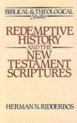 Redemptive History and the New Testament Scriptures als Taschenbuch