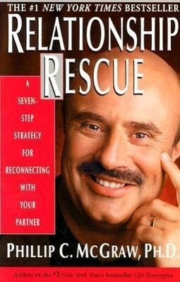 Relationship Rescue: A Seven-Step Strategy for Reconnecting with Your Partner als Taschenbuch