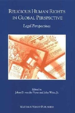 Religious Human Rights in Global Perspective: Legal Perspectives als Taschenbuch