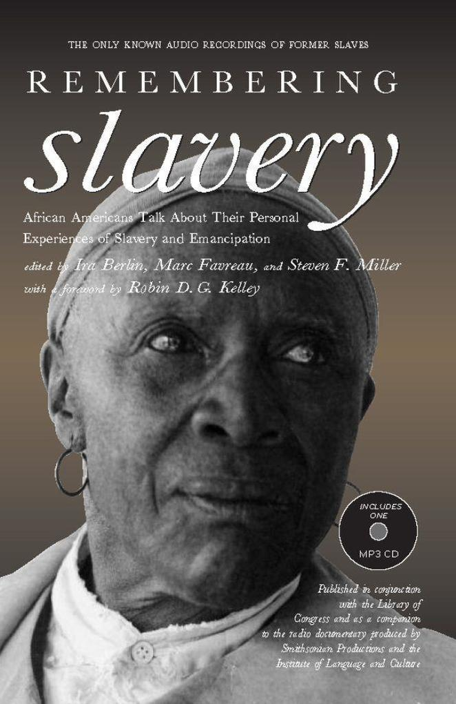 Remembering Slavery: African Americans Talk about Their Personal Experiences of Slavery and Emancipation als Taschenbuch