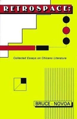 Retrospace: Collected Essays on Chicano Literature als Taschenbuch