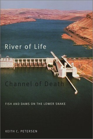River of Life, Channel of Death: Fish and Dams on the Lower Snake als Taschenbuch