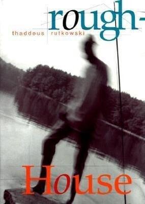 Roughhouse: A Novel in Snapshots als Taschenbuch