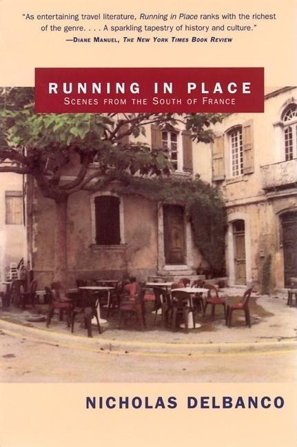 Running in Place: Scenes from the South of France als Taschenbuch