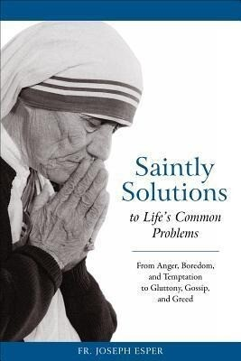 Saintly Solutions: To Life's Common Problems als Taschenbuch